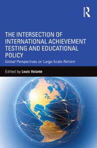 Cover Intersection of International Achievement Testing and Educational Policy