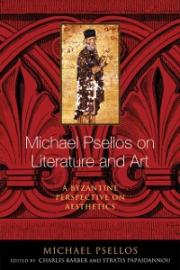 Cover Michael Psellos on Literature and Art