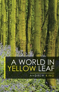 Cover A World in Yellow Leaf