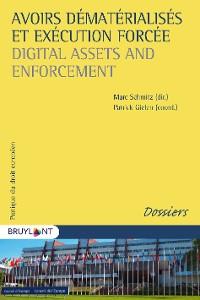 Cover Avoirs dématérialisés et exécution forcée / Digital Assets and Enforcement