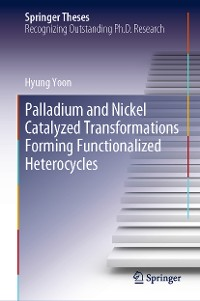 Cover Palladium and Nickel Catalyzed Transformations Forming Functionalized Heterocycles