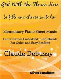 Cover The Girl With the Flaxen Hair La fille aux cheveux de lin Elementary Piano Sheet Music