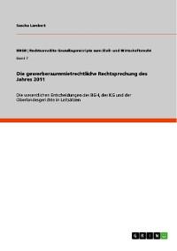 Cover Die gewerberaummietrechtliche Rechtsprechung des Jahres 2011