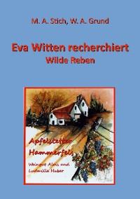 Cover Eva Witten recherchiert Wilde Reben