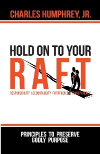 Cover Hold On To Your R.A.F.T.!