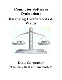 Cover Computer Software Evaluation: Balancing User's Need & Wants