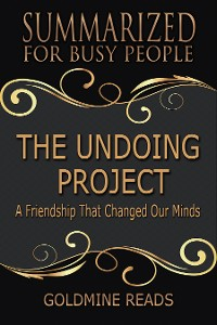 Cover Summarized for Busy People - The Undoing Project
