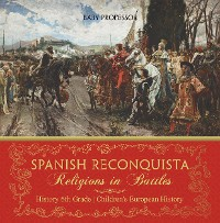 Cover Spanish Reconquista: Religions in Battles - History 6th Grade | Children's European History