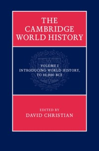 Cover Cambridge World History: Volume 1, Introducing World History, to 10,000 BCE