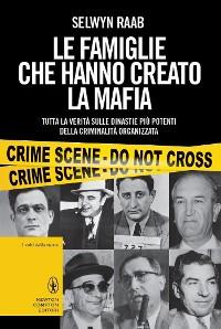 Cover Le famiglie che hanno creato la mafia