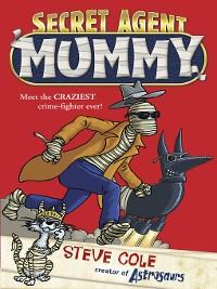 Cover Secret Agent Mummy