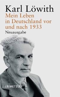Cover Mein Leben in Deutschland vor und nach 1933