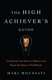 Cover The High Achiever's Guide