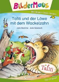 Cover Bildermaus - Tafiti und der Löwe mit dem Wackelzahn