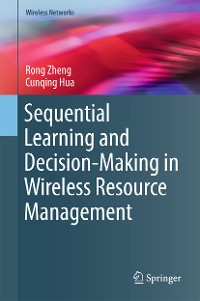 Cover Sequential Learning and Decision-Making in Wireless Resource Management