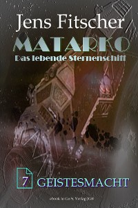 Cover Geistesmacht  (MATARKO 7)