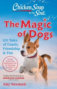 Cover Chicken Soup for the Soul: The Magic of Dogs