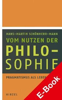 Cover Vom Nutzen der Philosophie