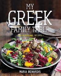 Cover My Greek Family Table: Fresh, Regional Recipes