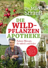 Cover Die Wildpflanzen-Apotheke