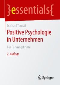 Cover Positive Psychologie in Unternehmen