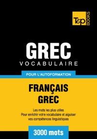 Cover Vocabulaire Francais-Grec pour l'autoformation: 3000 mots