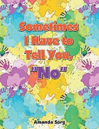 """Cover Sometimes I Have to Tell You, """"No"""""""