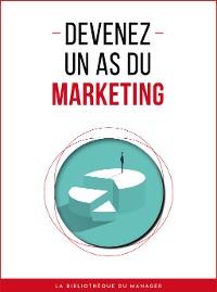 Cover Devenez un as du marketing