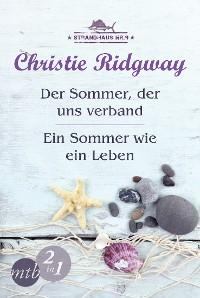Cover Strandhaus Nr. 9: Der Sommer, der uns verband / Ein Sommer wie ein Leben (Band 1&2)