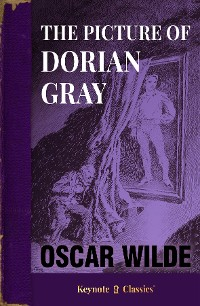 Cover The Picture of Dorian Gray (Annotated Keynote Classics)