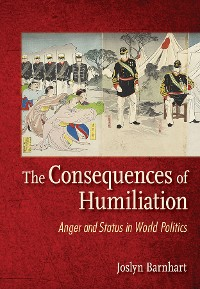 Cover The Consequences of Humiliation