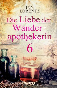 Cover Die Liebe der Wanderapothekerin 6