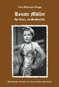 Cover Renate Müller - Ihr Leben ein Drahtseilakt