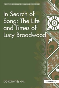 Cover In Search of Song: The Life and Times of Lucy Broadwood