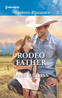 Cover Rodeo Father (Mills & Boon Western Romance) (Rodeo, Montana, Book 1)