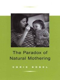 Cover Paradox of Natural Mothering