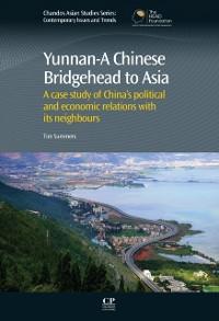 Cover Yunnan-A Chinese Bridgehead to Asia