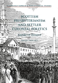 Cover Scottish Presbyterianism and Settler Colonial Politics
