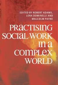 Cover Practising Social Work in a Complex World