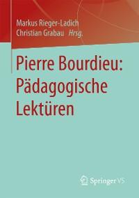 Cover Pierre Bourdieu: Pädagogische Lektüren