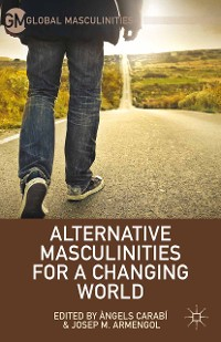 Cover Alternative Masculinities for a Changing World
