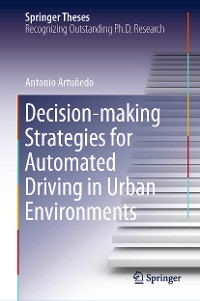 Cover Decision-making Strategies for Automated Driving in Urban Environments