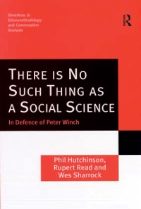 Cover There is No Such Thing as a Social Science