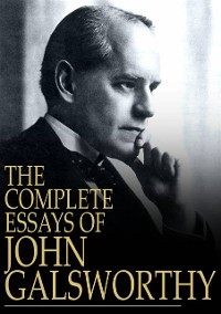 Cover Complete Essays of John Galsworthy