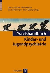 Cover Praxishandbuch Kinder- und Jugendpsychiatrie