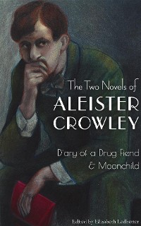 Cover The Two Novels of Aleister Crowley