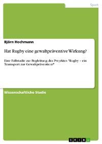 Cover Hat Rugby eine gewaltpräventive Wirkung?