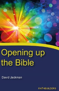 Cover Opening Up the Bible