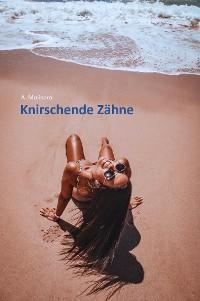 Cover Knirschende Zähne
