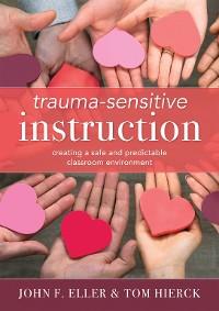 Cover Trauma-Sensitive Instruction